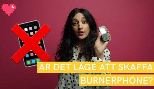 Är det läge att skaffa burnerphone?