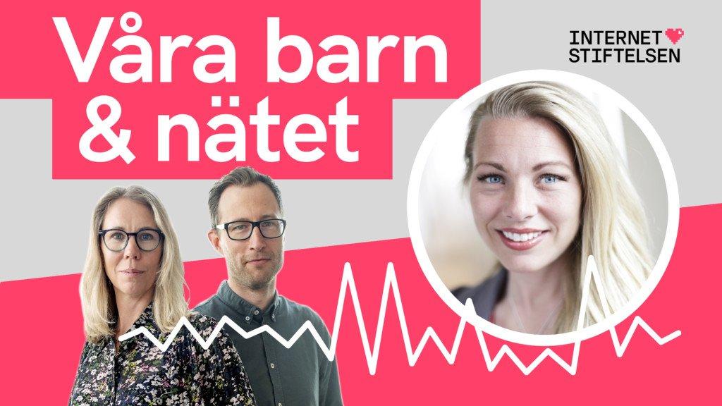 Podden Våra barn och nätet med Susanne Kjällander. Internetstiftelsen